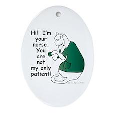 Nurse Has PatientS Ornament (Oval)