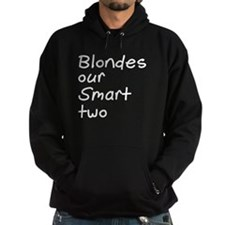 Blonde Our Smart Two Hoodie