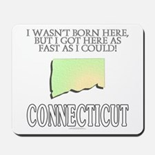 Got here fast! Connecticut Mousepad