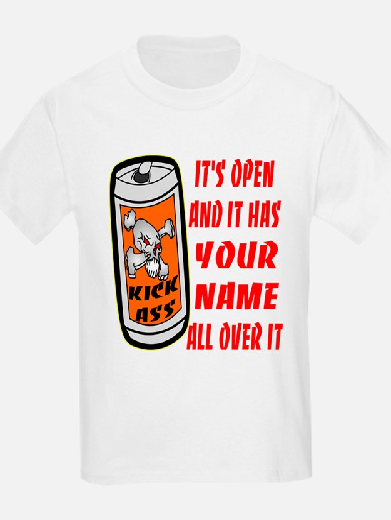 Open Can Of Kick Ass T-Shirt