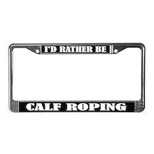Calf Roping License Frame