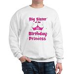 50th Birthday Princess! Sweatshirt