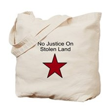 No Justice On Stolen Land Tote Bag