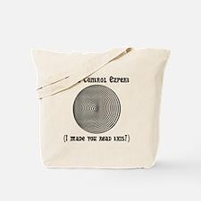 Mind Control Expert! Tote Bag