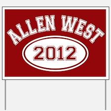 Allen West 2012 Yard Sign