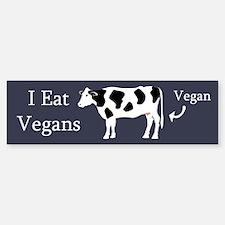 I Eat Vegans Bumper Bumper Sticker