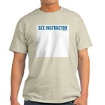Sex Instructor Ash Grey T-Shirt