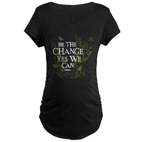 Obama Vine Change we Can Maternity Dark T-Shirt