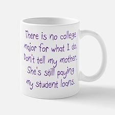 No College Major For This Mug