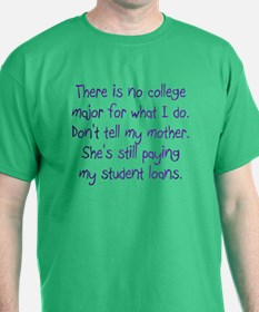 No College Major For This T-Shirt