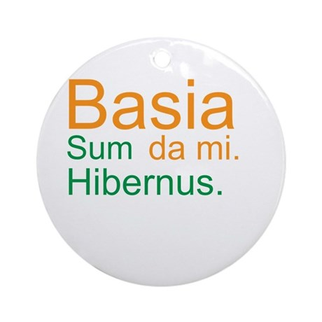Kiss me. I'm Irish. (Latin; M Ornament (Round)