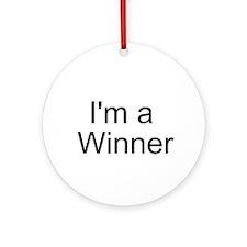 Im a winner Ornament (Round)