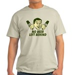 No Beer Left Behind Light T-Shirt