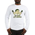 No Beer Left Behind Long Sleeve T-Shirt