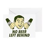 No Beer Left Behind Greeting Card