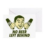 No Beer Left Behind Greeting Cards (Pk of 10)
