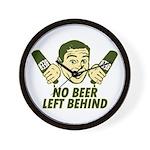 No Beer Left Behind Wall Clock