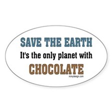 Save the earth! It's the only Oval Decal