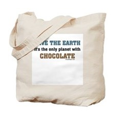 Save the earth! It's the only Tote Bag