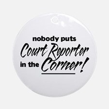 Court Reporter Nobody Corner Ornament (Round)