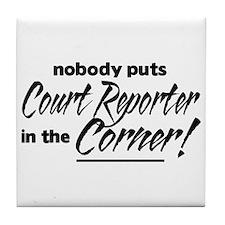 Court Reporter Nobody Corner Tile Coaster