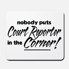 Court Reporter Nobody Corner Mousepad