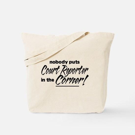 Court Reporter Nobody Corner Tote Bag
