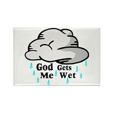 God Gets Me Wet Rectangle Magnet