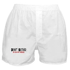 Don't Bother Period Boxer Shorts