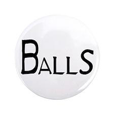 """Balls 3.5"""" Button"""