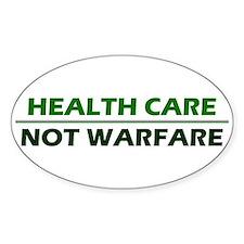 Health Care Not Warfare Decal