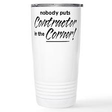 Contractor Nobody Corner Travel Mug