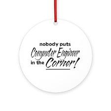 Computer Engineer Nobody Corner Ornament (Round)