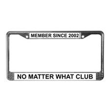 No Matter What - 2002 License Plate Frame