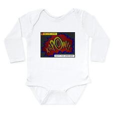 I Only Have 1 Kidney Long Sleeve Infant Bodysuit