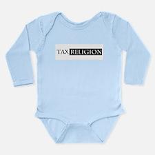 tax religion Long Sleeve Infant Bodysuit