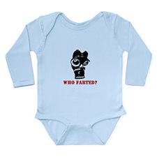 who farted Long Sleeve Infant Bodysuit