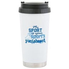 Your sport's punishment bl Travel Mug