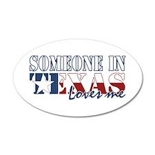 Someone in Texas 22x14 Oval Wall Peel