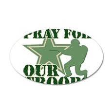Pray for our troops 22x14 Oval Wall Peel