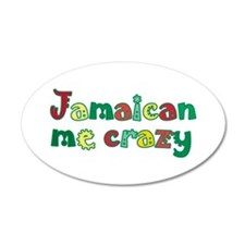 Jamaican me crazy 38.5 x 24.5 Oval Wall Peel