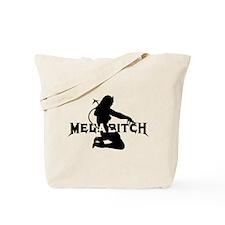 Cute Megabitch Tote Bag