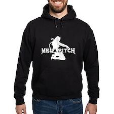 Unique Megabitch Hoodie