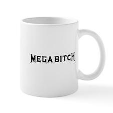 Megabitch Mug