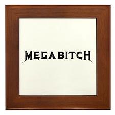 Megabitch Framed Tile