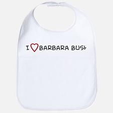 I Love Barbara Bush Bib
