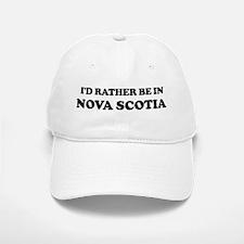 Rather be in Nova Scotia Baseball Baseball Cap