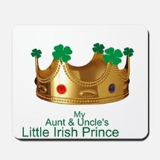 Irish Prince/Aunt/Uncle Mousepad