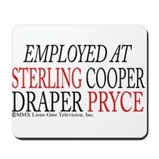 Employed at Sterling Cooper Mousepad