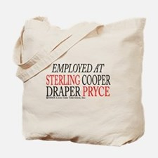 Employed at Sterling Cooper Tote Bag